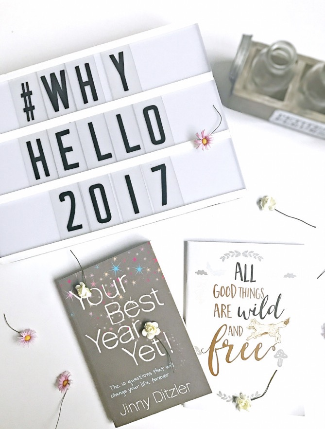 How to make 2017 Your Best Year Yet